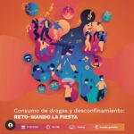 I Jornada #EnPlenasFacultades: «Consumo de drogas y desconfinamiento: RETO-Mando la fiesta» – On line