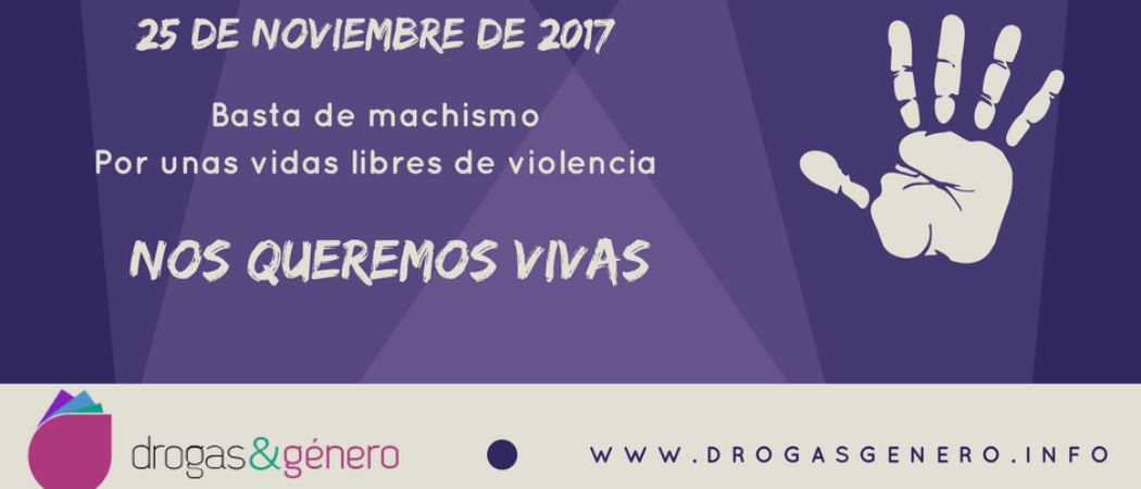 25 noviembre: Nos queremos vivas