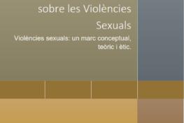 L'abordatge de les violències sexuals a Catalunya (Part 1. Marc conceptual)
