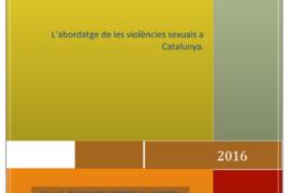 L'abordatge de les violències sexuals a Catalunya (Part 3. Diagnosi sobre el model d'abordatge)
