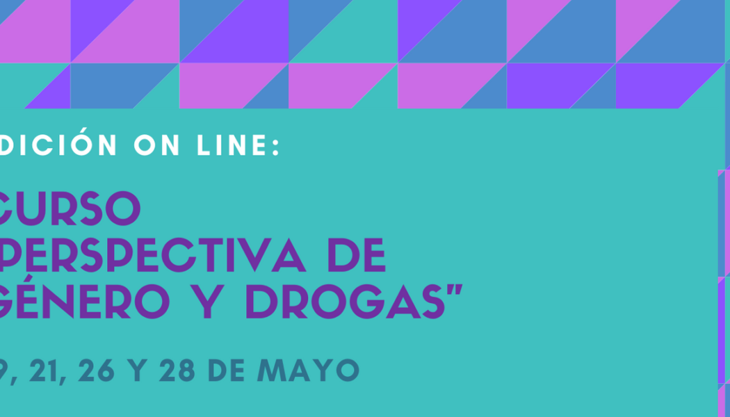 """Curso """"Perspectiva de género y drogas"""" – on line"""
