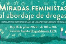 """VI Encuentro de #GéneroyDrogas: """"Miradas feministas al abordaje de drogas"""". On line, 16 y 18 de junio"""