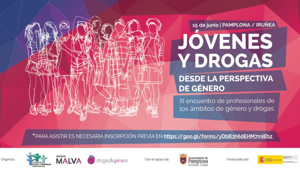 """Jornada: """"Jóvenes y drogas desde la perspectiva de género"""". 15 de junio, Pamplona"""