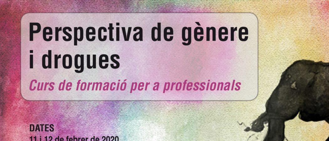 Curs «Perspectiva de gènere i drogues» – 11 i 12 febrer, Barcelona