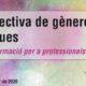 """Curs """"Perspectiva de gènere i drogues"""" – 11 i 12 febrer, Barcelona"""