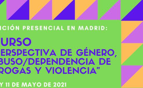 """Nueva edición del Curso """"Perspectiva de género, abuso / dependencia de drogas y violencia"""" – Presencial en Madrid"""
