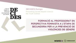 Formació per a professorat de secundària per a la prevenció de violències de gènere (projecte DECIDES)