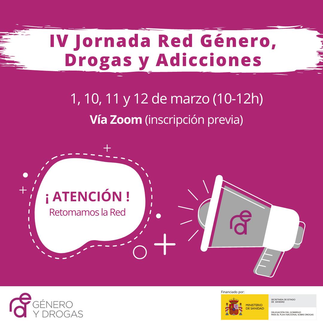 IV Jornada Red Género, Drogas y Adicciones