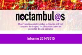 2º Informe Noctámbul@s sobre la relación entre el consumo de drogas y las violencias sexuales en espacios de ocio nocturno