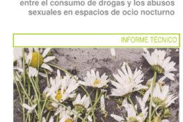 1er Informe Noctámbul@s sobre la relación entre el consumo de drogas y las violencias sexuales en espacios de ocio nocturno