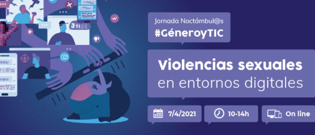#GéneroyTIC – Violencias sexuales en entornos digitales