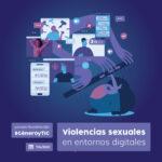 Jornada Noctámbul@s: #GéneroyTIC - Violencias sexuales en entornos digitales