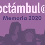 Noctámbul@s 2020: un año de trabajo para la erradicación de las violencias sexuales en contextos de ocio nocturno y consumo de drogas