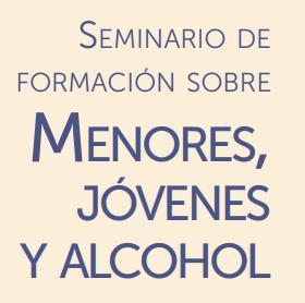 Seminario de formación sobre Menores, Jóvenes y Alcohol