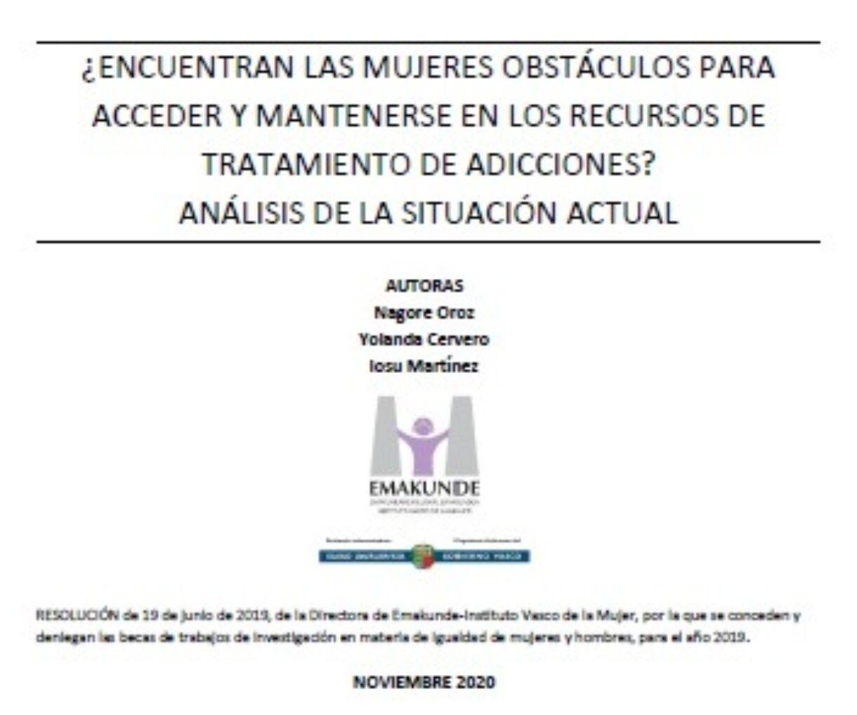 ¿Encuentran las mujeres obstáculos para acceder y mantenerse en los recursos de tratamiento de adicciones? Análisis de la situación actual