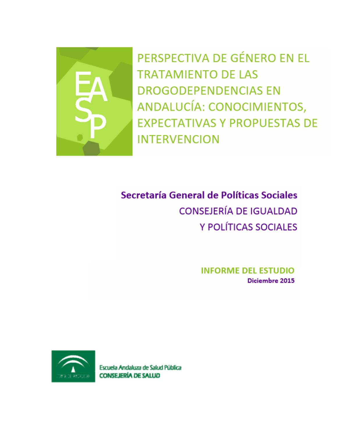 Perspectiva de género en el tratamiento de las drogodependencias en Andalucía: conocimientos, expectativas y propuestas de intervención
