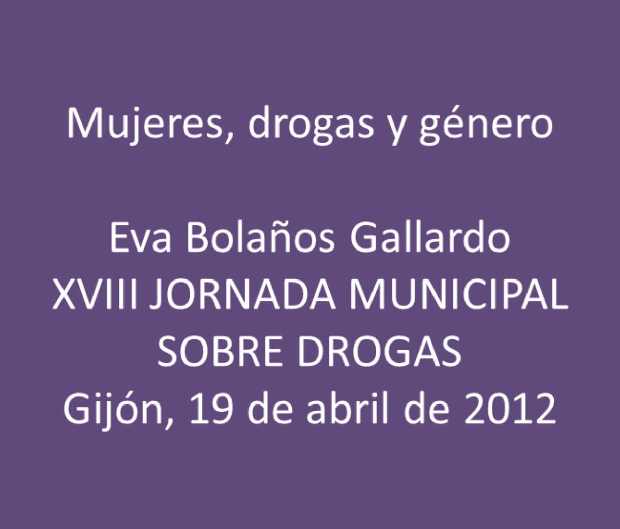 Bolaños, Eva: Mujeres, drogas y género