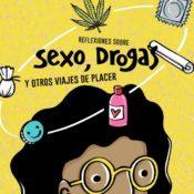 Nuevo material EPF: Reflexiones sobre sexo, drogas y otros viajes de placer