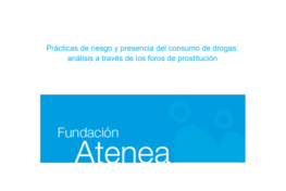 Prácticas de riesgo y presencia del consumo de drogas: análisis a través de los foros de prostitución