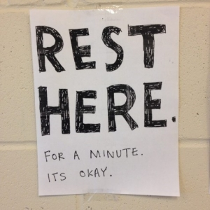 Rest here. For a minute its okay