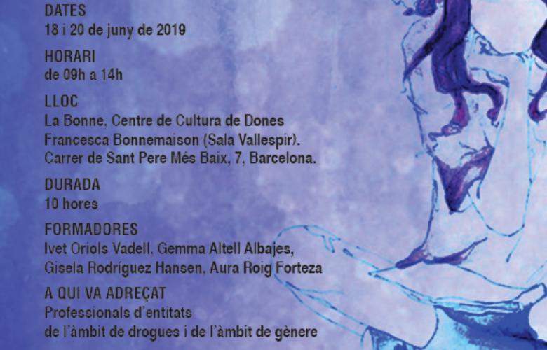 """Curs """"Perspectiva de gènere i drogues"""". Barcelona"""
