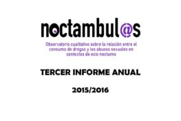 3r Informe Noctámbul@s sobre la relación entre el consumo de drogas y las violencias sexuales en espacios de ocio nocturno