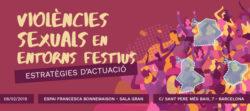 """Jornada Presentació 5è Informe Noctàmbul@s: """"Violències sexuals en entorns festius: estratègies d'actuació"""", Barcelona, 08/02/19"""