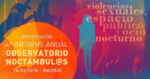 """Jornada """"Violencias sexuales, espacio público y ocio nocturno"""": Presentación 4º Informe Noctámbul@s."""