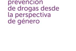 Estudio de las campañas de prevención  de drogas desde  la perspectiva  de género