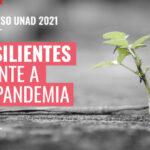 Participamos en el Congreso de UNAD 'Resilientes frente a la pandemia' - On line