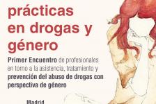Jornadas en Madrid: Buenas prácticas en drogas y género