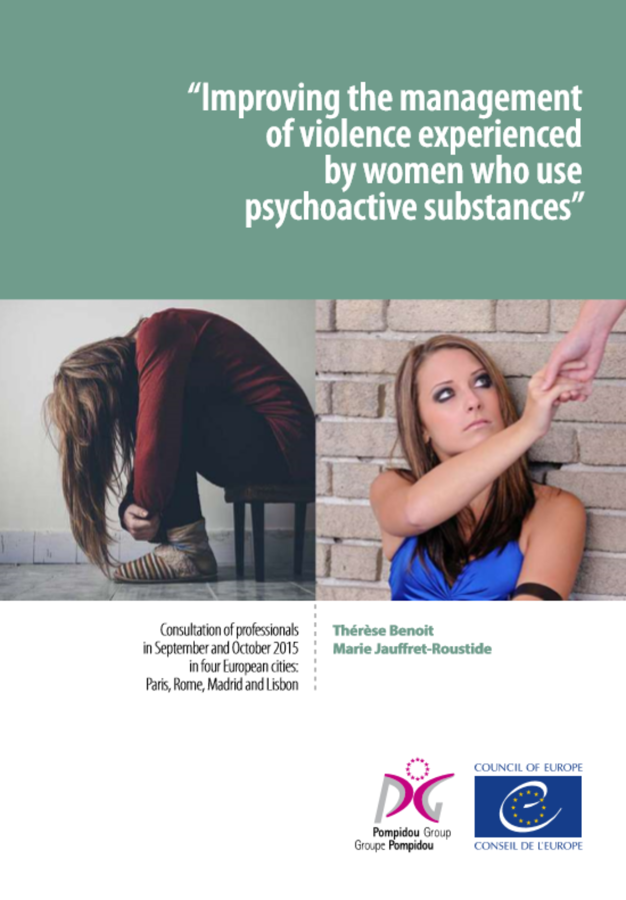 Improving the management of violence experienced by women who use psychoactive substances