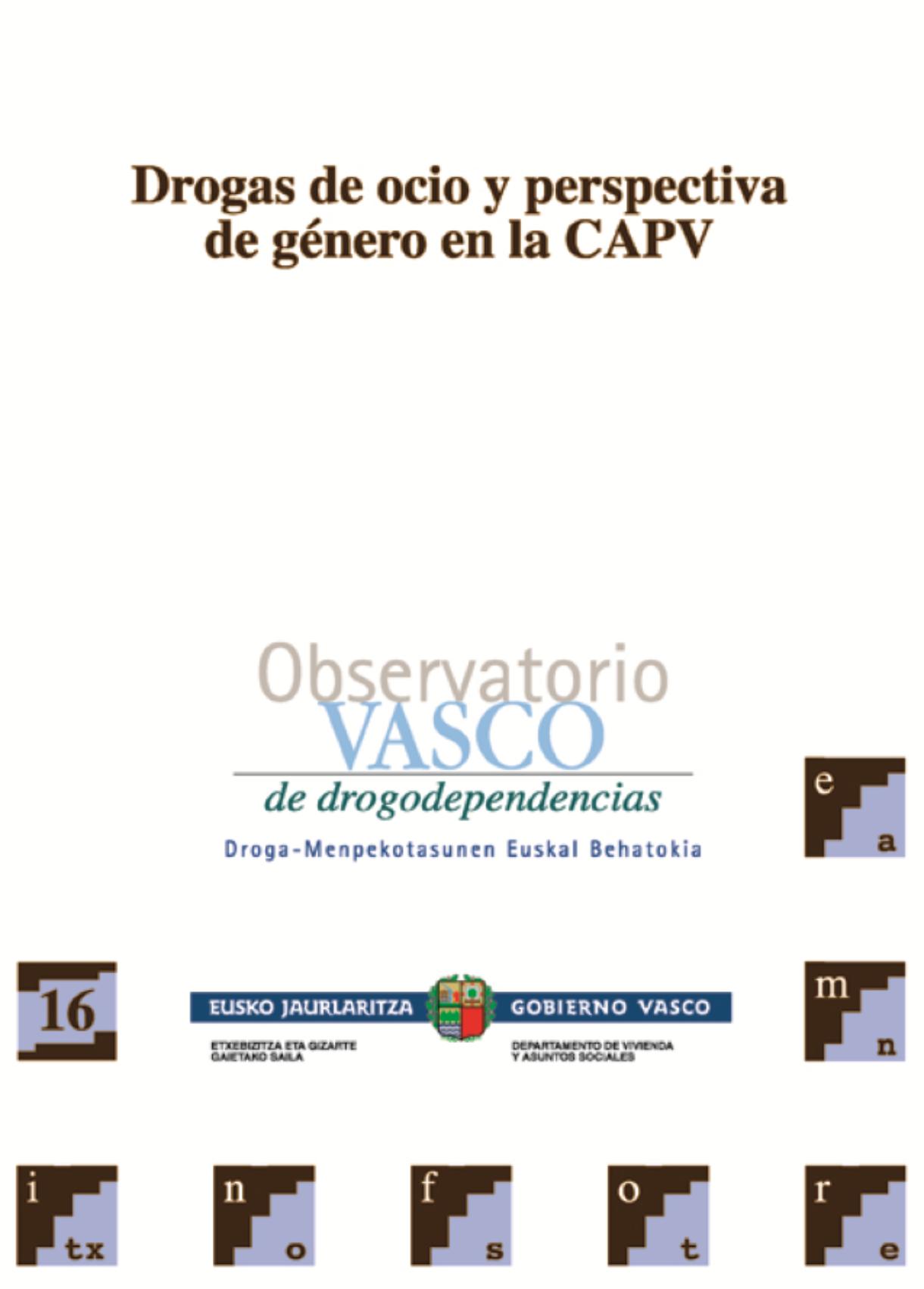 Drogas de ocio y perspectiva de género en la CAPV