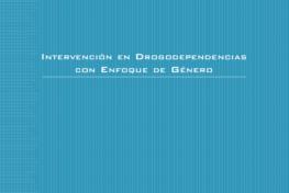 Intervención en drogodependencias con enfoque de género