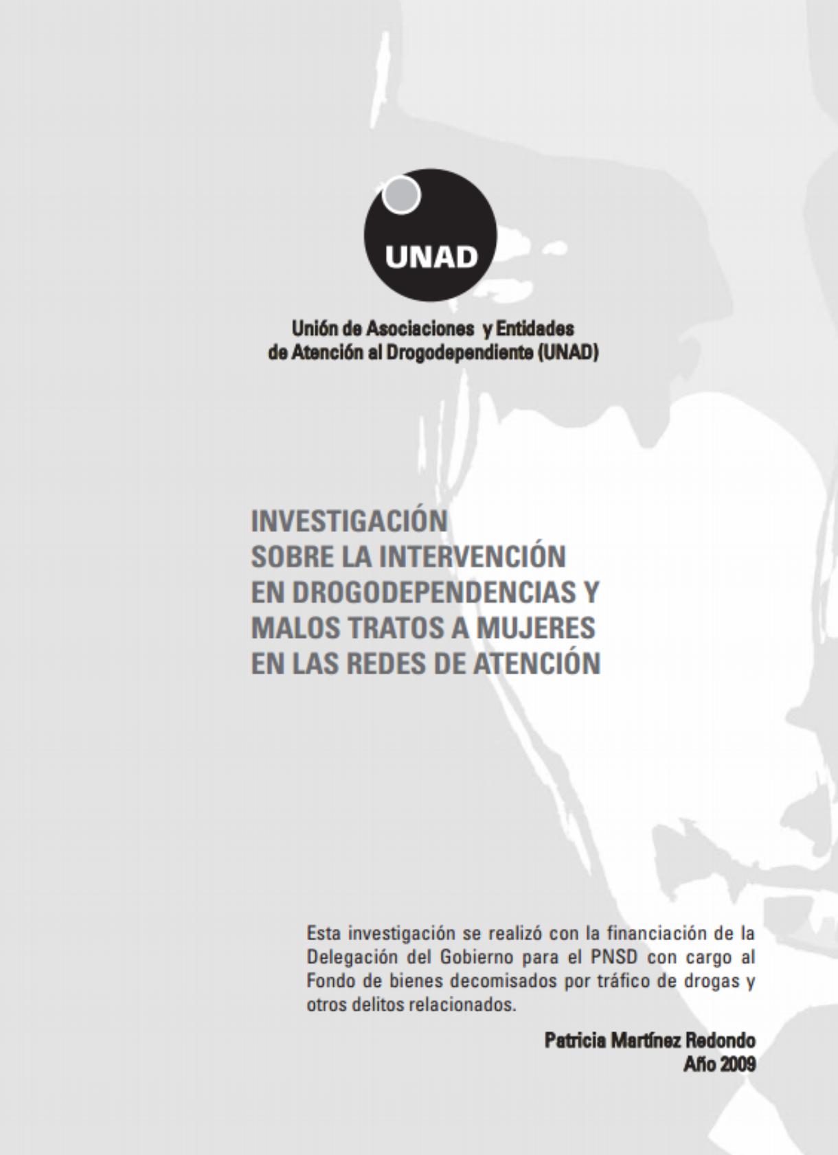 Investigación sobre la intervención en drogodependencias y malos tratos a mujeres en las redes de atención