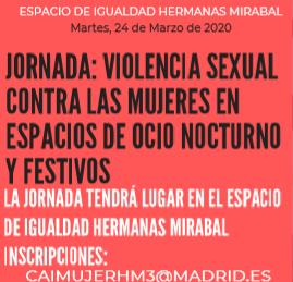 Jornada: Violencia sexual contra las mujeres en espacios de ocio nocturno y festivos - Madrid