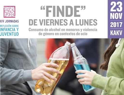 """XIV Jornada de Reflexión de Infancia y Juventud 2017. """"FINDE"""" DE VIERNES A LUNES. Consumo de alcohol en menores y violencia de género en contextos de ocio."""