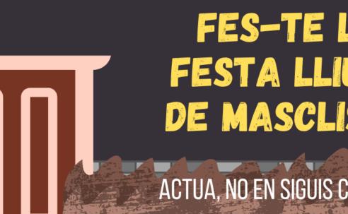 """FES-TE LA FESTA LLIURE DE MASCLISME: campaña del proyecto """"Jóvenes Agentes de Prevención de Violencias Machistas"""" en Viladecans"""