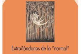 """Extrañándonos de lo """"normal"""": reflexiones feministas para la intervención con mujeres drogodependientes"""